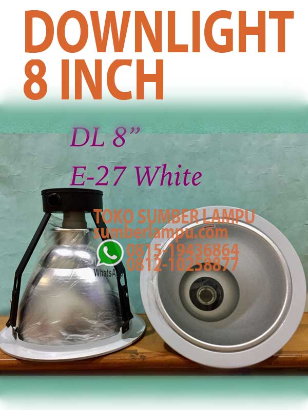 lampu downlight 8in e27