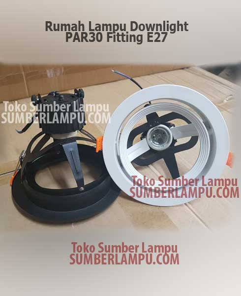 Housing Downlight untuk Lampu PAR30 LED E27