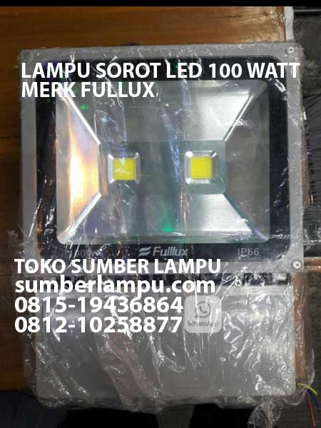 lampu sorot led 100 watt ip66 merk fullux