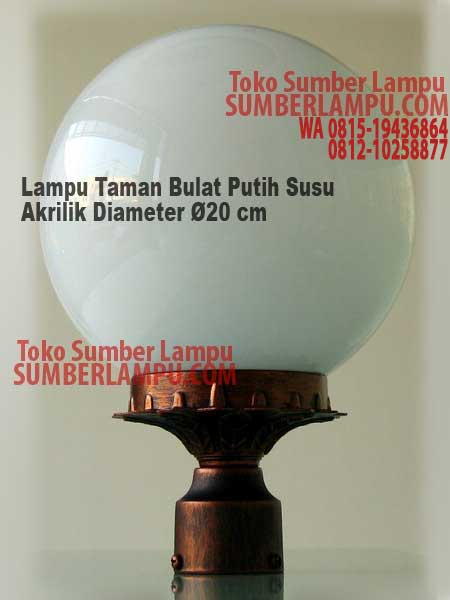 Lampu Taman Bulat Akrilik Putih Susu Diamter 20 Cm Sumberlampu Com